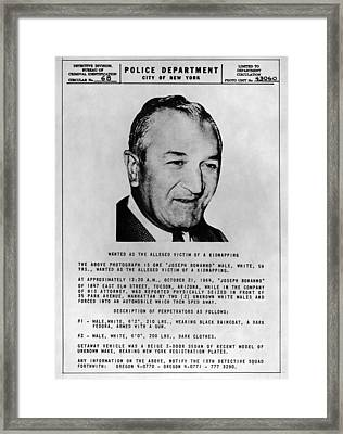 Joseph Bonanno 1905-2002 Wanted Poster Framed Print by Everett