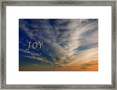Joy Comes In The Morning Framed Print by Mary Jo Allen