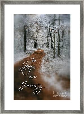 Joy In The Journey Framed Print