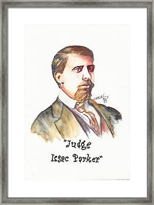 Judge Issac Parker Framed Print by Cheri Meyer