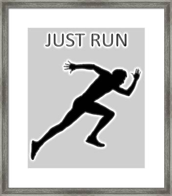 Just Run Poster Framed Print by Dan Sproul