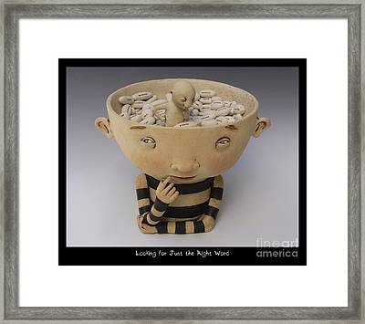 Looking For Just The Right Word Framed Print by Kina Crow