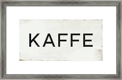 Kaffe Sign- Art By Linda Woods Framed Print by Linda Woods