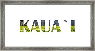 Kauai Letter Art Framed Print by Saya Studios