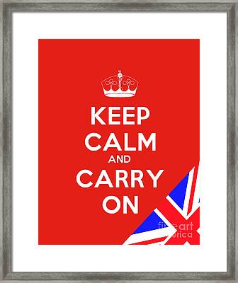 Keep Calm And Carry On Motivational Poster Framed Print by Celestial Images