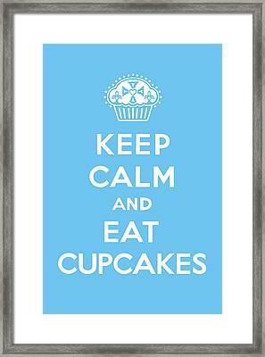 Keep Calm And Eat Cupcakes - Blue Framed Print