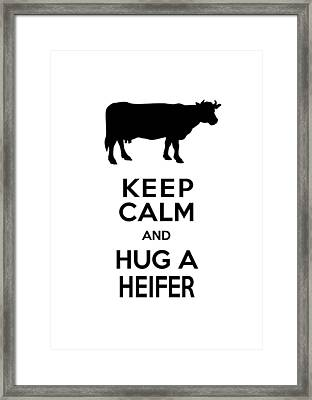Keep Calm And Hug A Heifer Framed Print by Antique Images