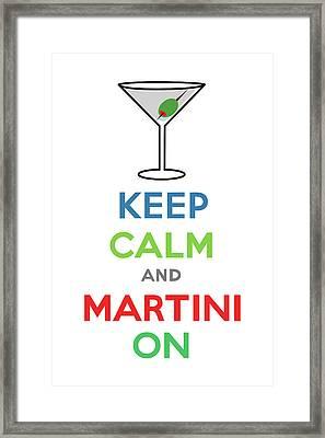 Keep Calm And Martini On Framed Print