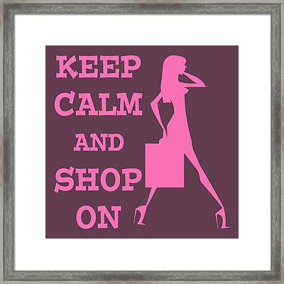 Keep Calm And Shop On Framed Print