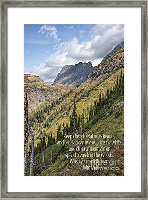 Keep Close To Nature's Heart Framed Print