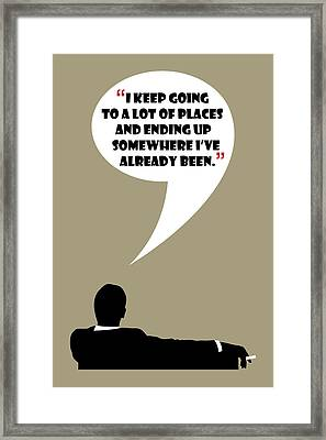 Keep Going Places - Mad Men Poster Don Draper Quote Framed Print