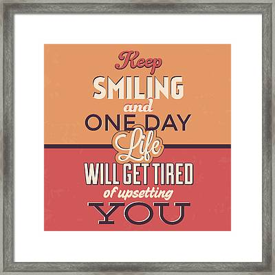 Keep Smiling Framed Print
