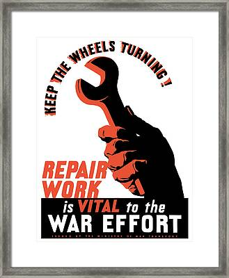 Keep The Wheels Turning - Ww2 Framed Print by War Is Hell Store