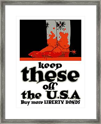 Keep These Off The Usa - Ww1 Framed Print by War Is Hell Store