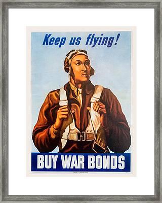 Keep Us Flying War Bond Poster Framed Print by Steven Green