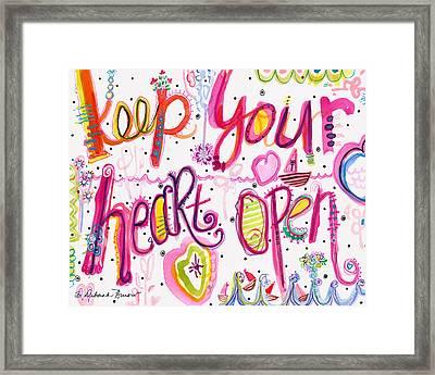 Keep Your Heart Open Framed Print by Deborah Burow