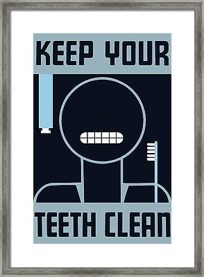 Keep Your Teeth Clean - Wpa Framed Print by War Is Hell Store