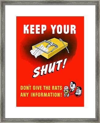 Keep Your Trap Shut -- Ww2 Propaganda Framed Print