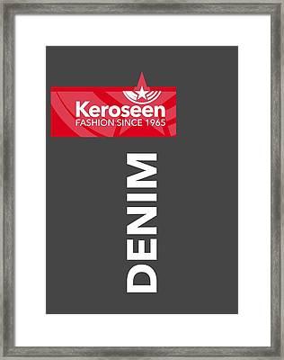 Keroseen Fashion Since 1965 Framed Print by Nop Briex