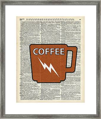 Kitchen Art - Power Coffee Framed Print by Jacob Kuch
