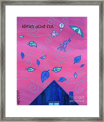 Kitties Don't Fly Framed Print by Dan Keough