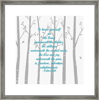 Know Yourself Quote Framed Print