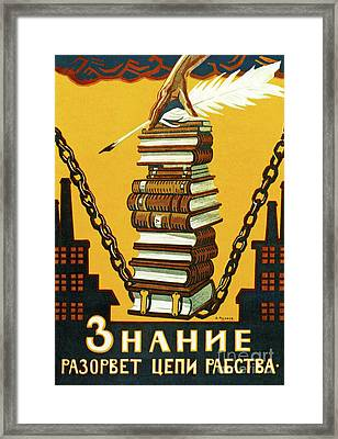 Knowledge Will Break The Chains Of Slavery, 1920 Framed Print by Alexei Radakov