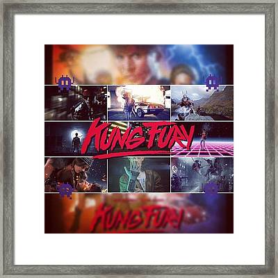 kung Fury Is Crazy! And Crazy Good! Framed Print