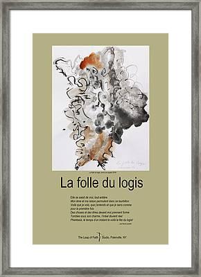 La Folle Du Logis Framed Print