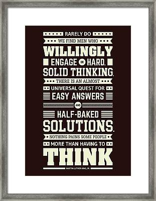 Lab No. 4 Rarely Do We Find Martin Luther King, Jr. Inspirational Quote Framed Print by Lab No 4 The Quotography Department