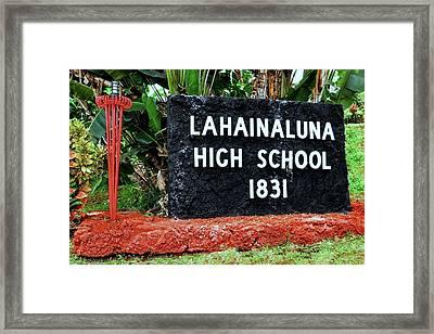 Lahainaluna High School Sign Framed Print