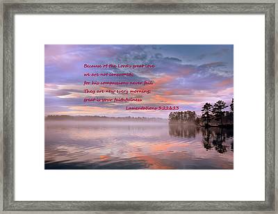 Lamentations 3 22 And 23 Good Morning Framed Print by Lisa Wooten