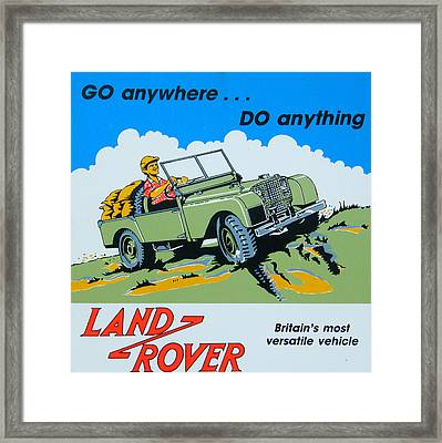 Landrover Advert - Go Anywhere.....do Anything Framed Print by Georgia Fowler
