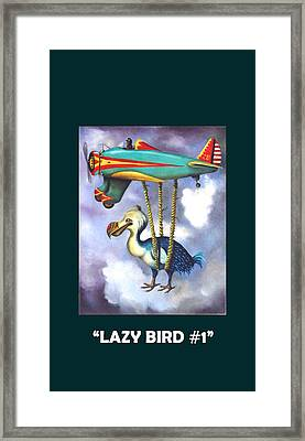 Lazy Bird With Lettering Framed Print