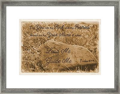 Lead Me Guide Me Psalm 31 Framed Print by Robyn Stacey