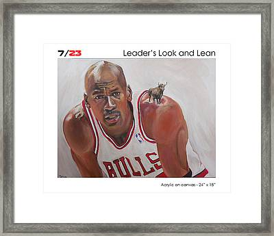 Leader's Look And Lean Framed Print
