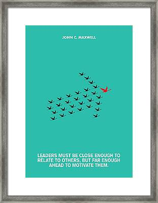 Leaders Motivation John Maxwell Quotes Poster Framed Print by Lab No 4 The Quotography Department