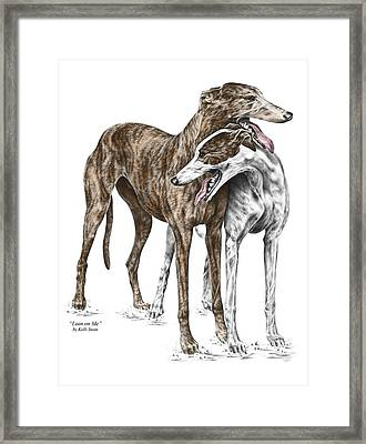 Lean On Me - Greyhound Dogs Print Color Tinted Framed Print