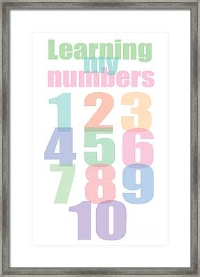 Learning To Count My Numbers To 10 Framed Print