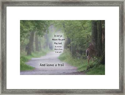 Leave A Trail Framed Print by Dan Sproul