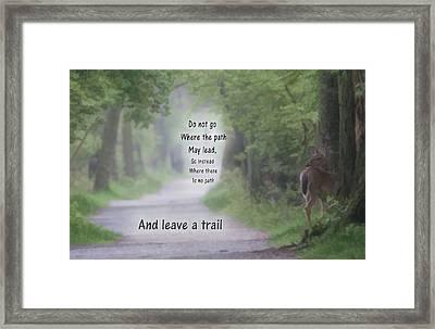 Leave A Trail Framed Print