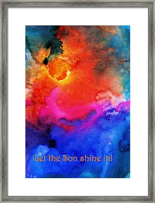 Let The Son Shine In Framed Print