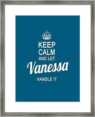 Let Vanessa Handle It Framed Print by Sophia