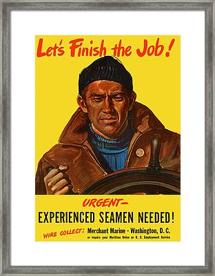 Let's Finish The Job Framed Print
