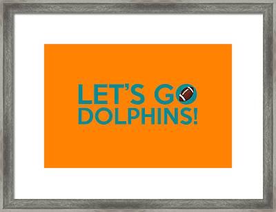 Let's Go Dolphins Framed Print by Florian Rodarte
