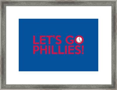 Let's Go Phillies Framed Print
