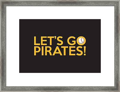 Let's Go Pirates Framed Print by Florian Rodarte