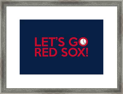 Let's Go Red Sox Framed Print by Florian Rodarte