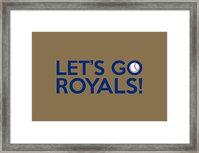 Let's Go Royals Framed Print