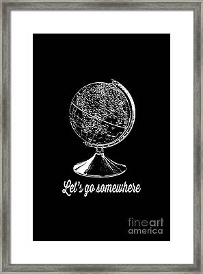Let's Go Somewhere Tee White Ink Framed Print by Edward Fielding